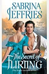 The Secret of Flirting (The Sinful Suitors Book 5) Kindle Edition