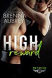 High Reward: A Navy SEAL Romance (Point of No Return Book 2)