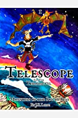 Telescope and the Terodactyl (Monsters and Dragons Book 1) Kindle Edition