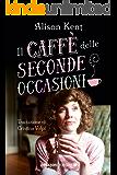 Il caffè delle seconde occasioni