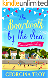 Summer Sundaes: Escape to the seaside with the perfect summer read! (The Boardwalk by the Sea Book 1)