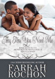 Any Time You Need Me (Moments In Maplesville Book 7)