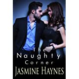 The Naughty Corner: Lessons After Hours, Book 4