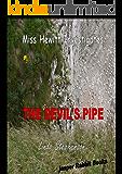 Miss Hewitt Investigates the Devil's Pipe