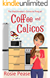 Coffee and Calicos (The Matchmaker's Grimoire Book 0)