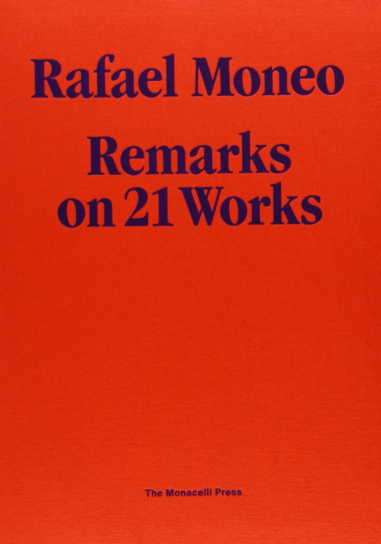 rafael moneo remarks on works rafael moneo amazoncom books