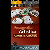 Fotografía Artística Contemporánea (Spanish Edition) book cover