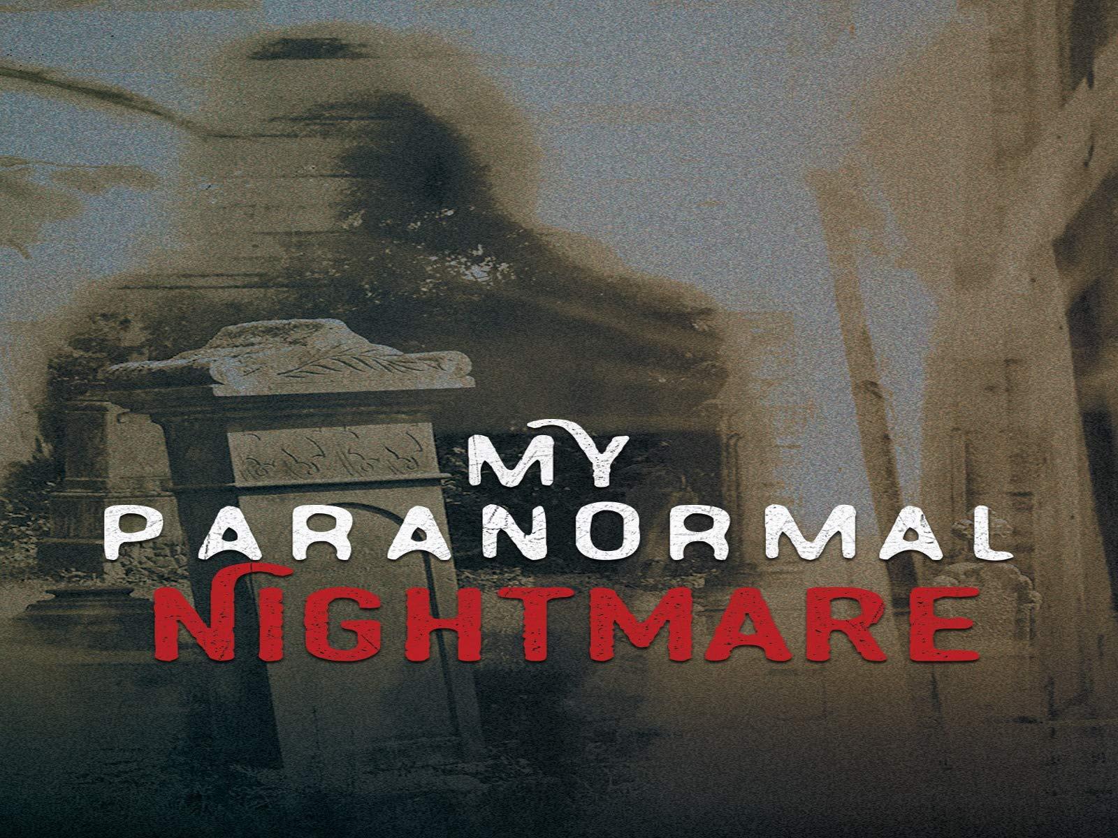 My Paranormal Nightmare - Season 1