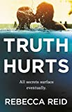 Truth Hurts: A captivating, breathless read (English Edition)