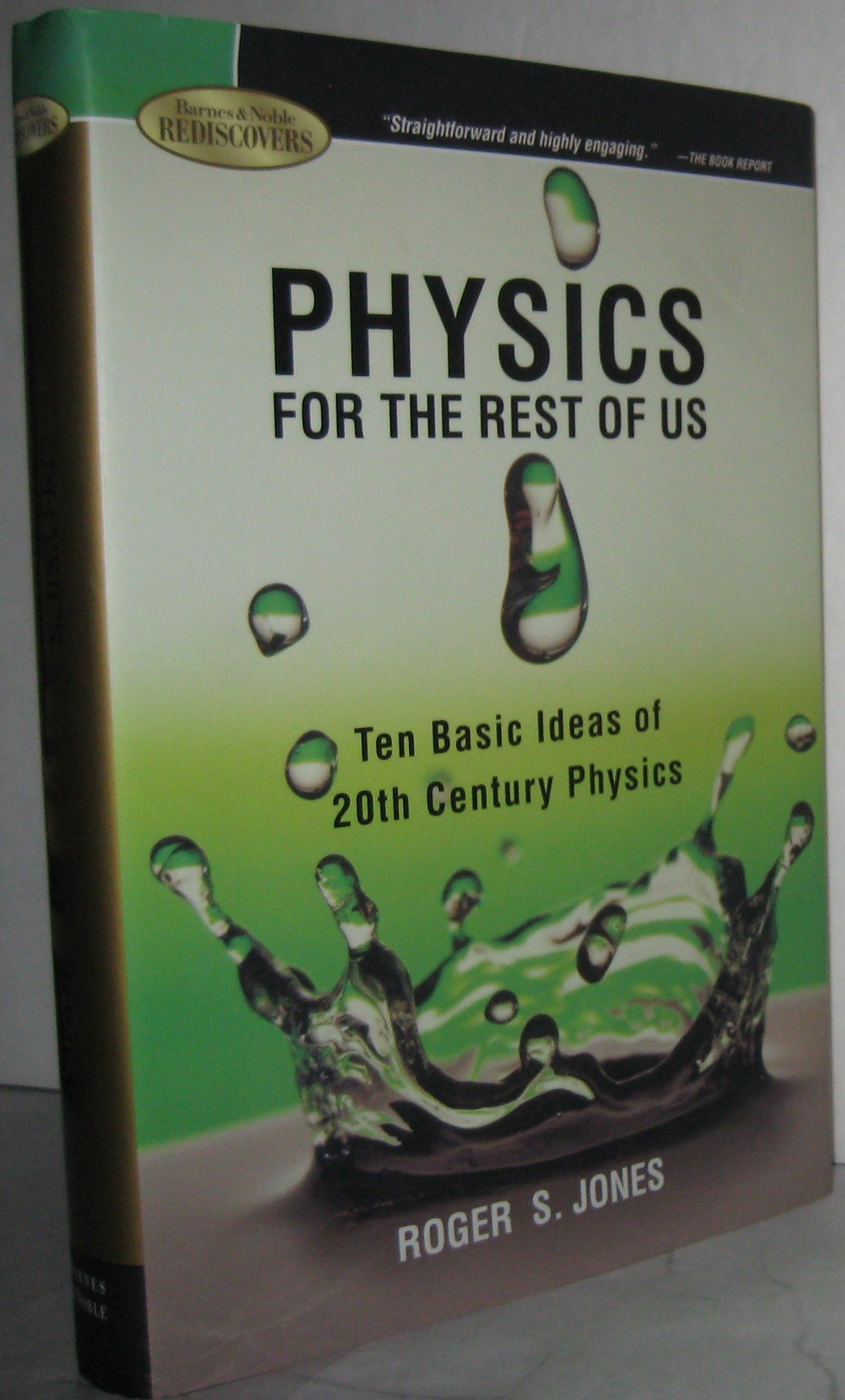 Physics for the Rest of Us : Ten Basic Ideas of 20th Century Physics pdf