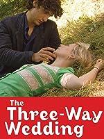 The Three Way Wedding (English Subtitled)