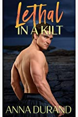 Lethal in a Kilt (Hot Scots Book 7) Kindle Edition