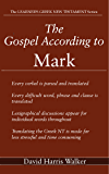 The Gospel According to Mark (The Learner's Greek New Testament Book 18)