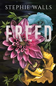 Freed (Bound Duet Book 2)