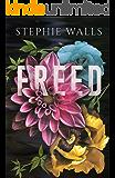 Freed (Bound Duet Book 2)