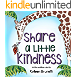 Share a Little Kindness: A book to teach about all the good we can be in the world