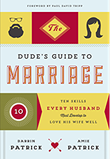 10 great dates to energize your marriage the best tips from the the dudes guide to marriage ten skills every husband must develop to love his wife fandeluxe Ebook collections