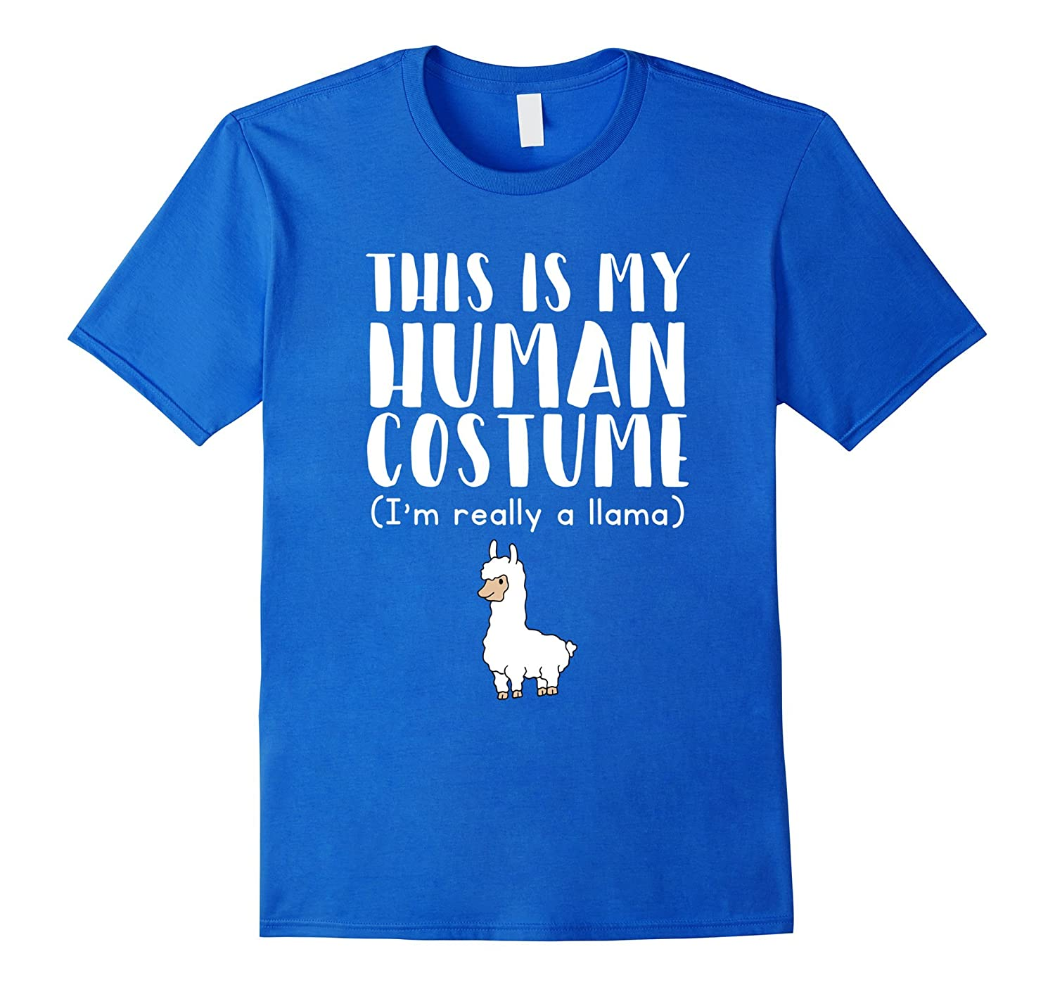 This Is My Human Costume I'm Really A Llama T-Shirt-ANZ