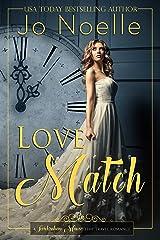 Love Match (Twickenham Manor Time Travel Romance Book 3) Kindle Edition