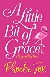 A Little Bit of Grace (A Cypress Key Novel Book 1)
