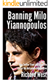 Banning Milo Yiannopoulos: How Twitter Tried (and Failed) to Censor the Outspoken Conservative [Pamphlet]