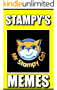 Memes: Stampy's Funny Memes: (Unofficial Minecraft-Inspired Book Of Memes, Jokes & Dank Comedy For All)