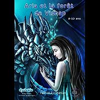 Aria et la forêt de Vishap: Tome 1 (Adaptés aux lecteurs dyslexiques) (Farfadet)