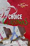 Choice Christmas (Southern Heat Book 4)
