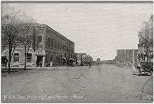 Prosser, Washington, Eastern View of Mead Avenue 15610 (6 x 9 Wood Wall Sign, Wall Decor Ready to Hang)