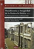 Historia de España: Protohistoria y Antigüedad de la Península Ibérica. Vol 2: Las fuentes y la Iberia colonial