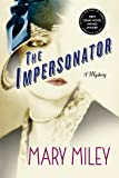 The Impersonator: A Mystery (A Roaring Twenties Mystery)