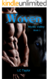 Woven: Book One (Mystic Valley Series 1)