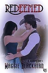 Redeemed (Matawapit Family Book 2) Kindle Edition
