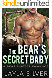 The Bear's Secret Baby: A Bear Shifter Romance (Werebear Ranch Book 1)