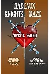 Badeaux Brothers Set Knights/Daze Kindle Edition