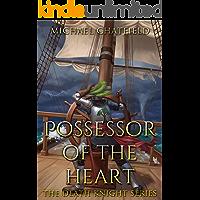 Possessor of the Heart (Death Knight Book 2)