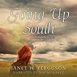 Going Up South: Southern Hearts Series, Book 2