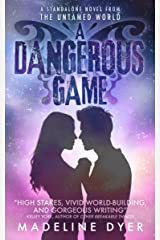 A Dangerous Game (Untamed Series Book 5)
