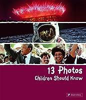 13 Photos Children Should