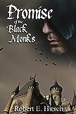 Promise of the Black Monks (The Dark Ages Saga of Tristan de Saint-Germain Book 1)
