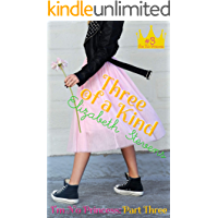 Three of a Kind (I'm No Princess Book 3)