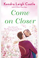 Come On Closer (Harvest Cove Series Book 4) Kindle Edition