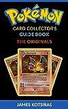 Pokemon Card Collector's Guide Book Unofficial: The Originals (English Edition)