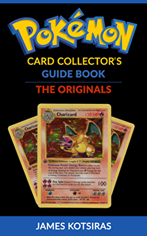 Pokemon Card Collector's Guide Book Unofficial: The Originals