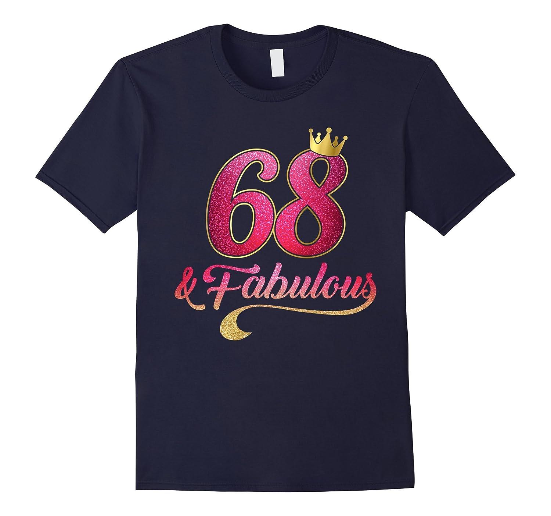 68 Birthday Women Fabulous T-Shirt-CD