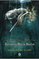 Dama da meia-noite - Os artifícios das trevas - vol. 1 eBook Kindle