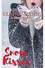 Snow Kisses Kindle Edition