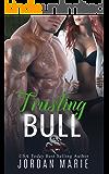 Trusting Bull: Savage Brothers MC