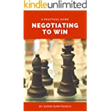 Negotiating to Win: A Practical Guide