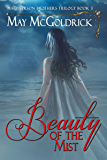 The Beauty of the Mist: Macpherson Series (MacPherson Clan series Book 3)